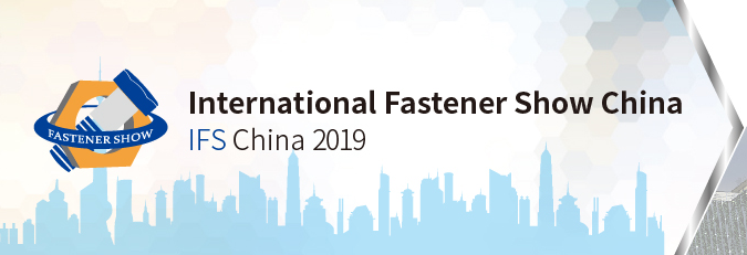 International Fastener Show China 2019